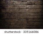 wood background. dark brown... | Shutterstock . vector #335166086
