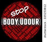 stop body odour representing... | Shutterstock . vector #335253812
