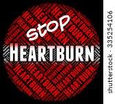 stop heartburn meaning warning... | Shutterstock . vector #335254106