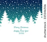 merry christmas and happy new... | Shutterstock .eps vector #335346506