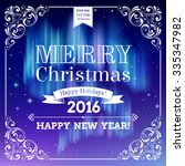 merry christmas  happy new year ... | Shutterstock .eps vector #335347982
