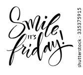 smile it's friday hand written... | Shutterstock .eps vector #335375915
