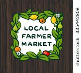 local farmer market  farm logo... | Shutterstock .eps vector #335442806