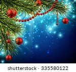 christmas background with fir... | Shutterstock .eps vector #335580122