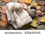 Warm Clothes And A Cup Of Tea...