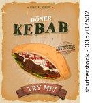 grunge and vintage kebab... | Shutterstock .eps vector #335707532