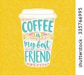 Coffee Is My Best Friend. Fun...