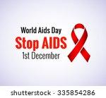 stop aids   1st december aids... | Shutterstock .eps vector #335854286