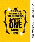 the most certain way to success ... | Shutterstock .eps vector #336096122