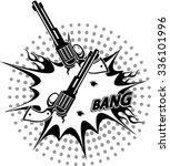 revolver and bullet hole | Shutterstock .eps vector #336101996