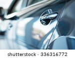 close up photo of new car door. ... | Shutterstock . vector #336316772