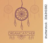 dreamcatcher vector poster with ... | Shutterstock .eps vector #336343382