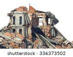 completely ruined brick building | Shutterstock . vector #336373502