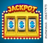 jackpot typography on the slot... | Shutterstock .eps vector #336377975
