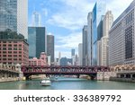 chicago river in downtown... | Shutterstock . vector #336389792