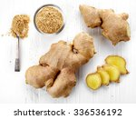 fresh sliced ginger root and... | Shutterstock . vector #336536192