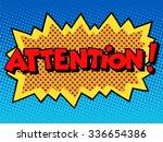 attention inscription comic... | Shutterstock . vector #336654386