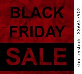 black friday sale announcement... | Shutterstock .eps vector #336657902