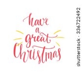 have a great christmas text.... | Shutterstock .eps vector #336722492