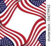 american flag background with... | Shutterstock . vector #336779912
