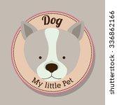 pet dog design  vector...   Shutterstock .eps vector #336862166