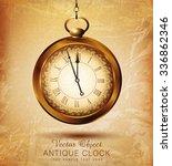 vector vintage pocket watch on... | Shutterstock .eps vector #336862346