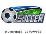 vector illustration of soccer...   Shutterstock .eps vector #337099988