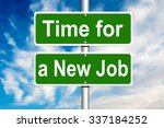 time for new job green road sign | Shutterstock . vector #337184252