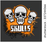 skulls   design for badges ... | Shutterstock .eps vector #337244366