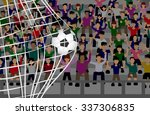 soccer ball in net with crowd... | Shutterstock .eps vector #337306835