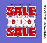 big men and big sale  isolated... | Shutterstock .eps vector #337366532