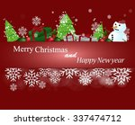 merry christmas and happy new... | Shutterstock .eps vector #337474712