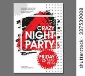 crazy night party vector flyer... | Shutterstock .eps vector #337539008