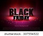 black friday sale background... | Shutterstock .eps vector #337556522