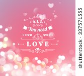 happy valentines day greeting... | Shutterstock .eps vector #337571555