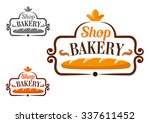 bakery shop emblem or signboard ... | Shutterstock .eps vector #337611452