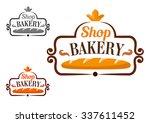 bakery shop emblem or signboard ... | Shutterstock .eps vector #337611452