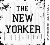 the new yorker tee graphic... | Shutterstock .eps vector #337644272