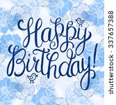 happy birthday greeting card... | Shutterstock .eps vector #337657388