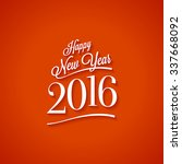 text design of happy new year... | Shutterstock .eps vector #337668092