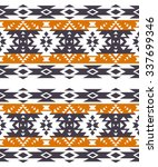 tribal navajo seamless pattern. ... | Shutterstock .eps vector #337699346