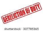dereliction of duty red stamp...   Shutterstock .eps vector #337785365