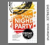 crazy night party vector flyer... | Shutterstock .eps vector #337865345