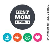 best mom ever sign icon. award... | Shutterstock .eps vector #337915832