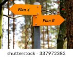 Small photo of Plan A or Plan B
