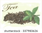 green and dry tea leaves on... | Shutterstock .eps vector #337983626