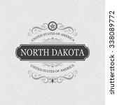 north dakota usa state.vintage... | Shutterstock .eps vector #338089772