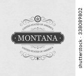 montana  usa state.vintage... | Shutterstock .eps vector #338089802