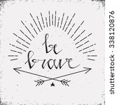 hand drawn typography poster.... | Shutterstock .eps vector #338120876