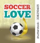 love soccer template suitable... | Shutterstock .eps vector #338250605